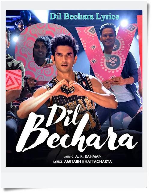 Dil Bechara Lyrics • A. R. Rahman • Dil Bechara