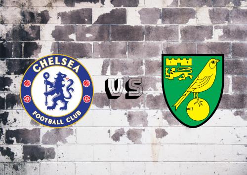 Chelsea vs Norwich City  Resumen y Partido Completo