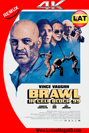 Brawl in Cell Block 99 (2017) Latino Ultra HD 4K REMUX 2160P ()
