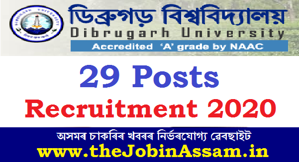 Dibrugarh University Recruitment 2020: Apply For 29 Posts
