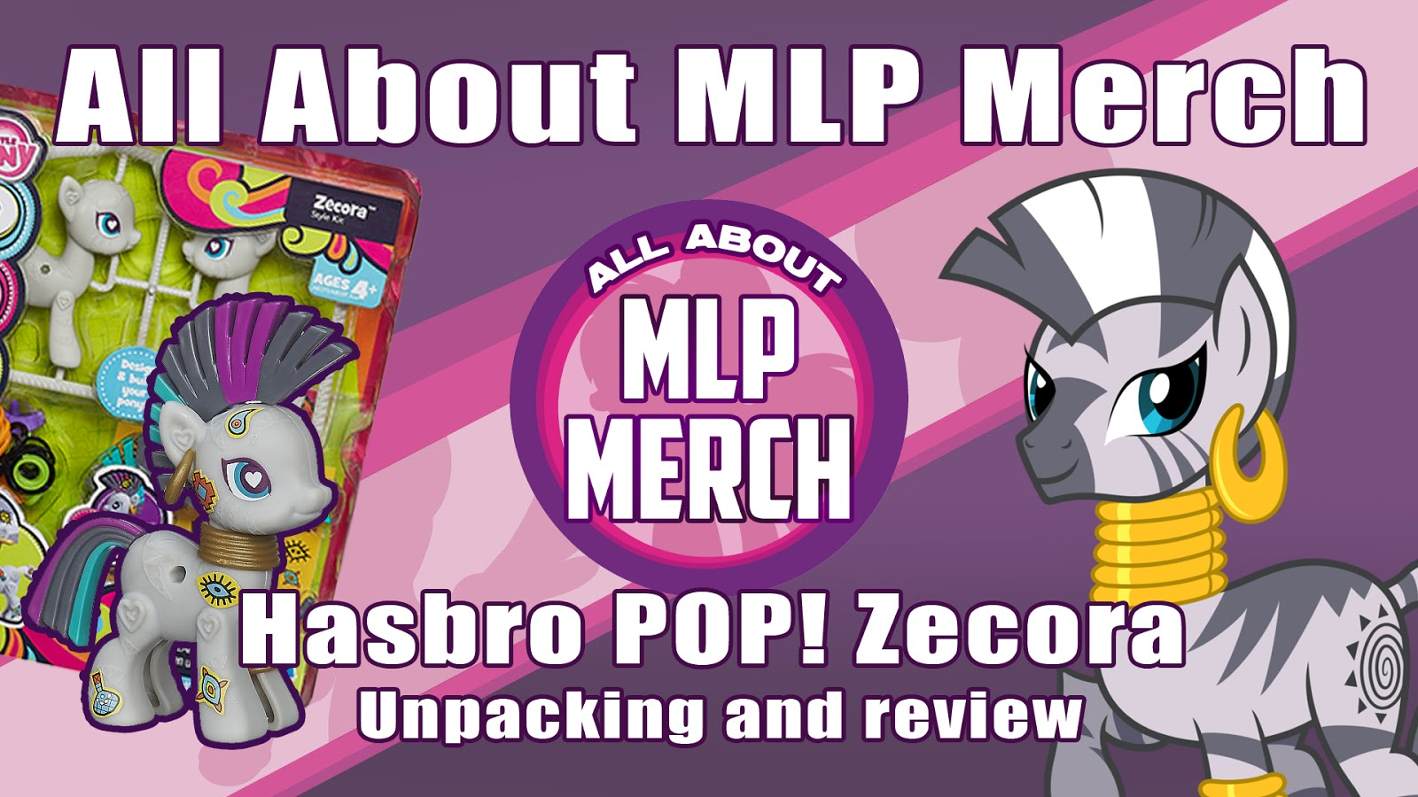 MLP Merch Hasbro POP Zecora Unpacking and Review