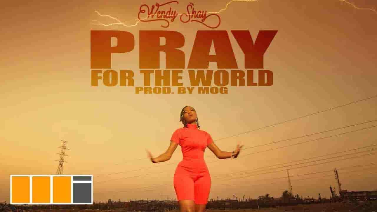 WENDY SHAY » PRAY FOR THE WORLD LYRICS » Lyrics Over A2z