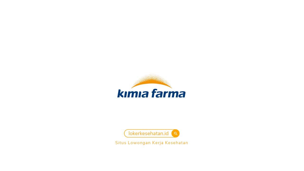 Lowongan Kerja Kimia Farma Trading & Distribution