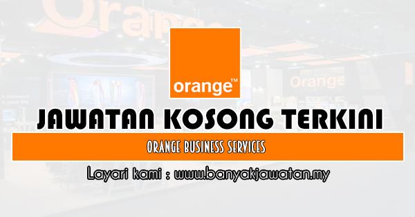 Jawatan Kosong 2020 di Orange Business Services