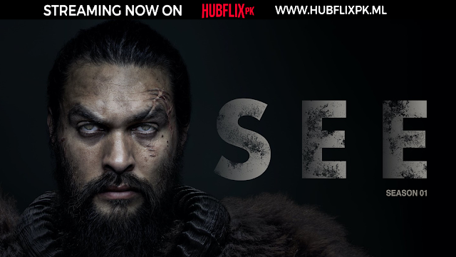 SEE | S1 | Episode 01 | HD |  HubFlix