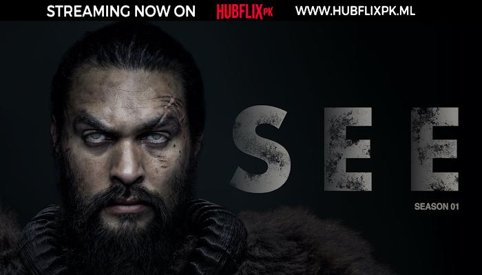 SEE | S1 | Episode 08 | HD |  HubFlix