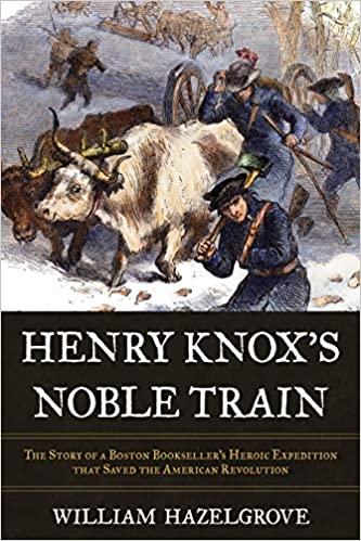 Henry Knox Noble Train