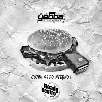Ready Neutro - Cozinhas Do Inferno II (Rap) 2019