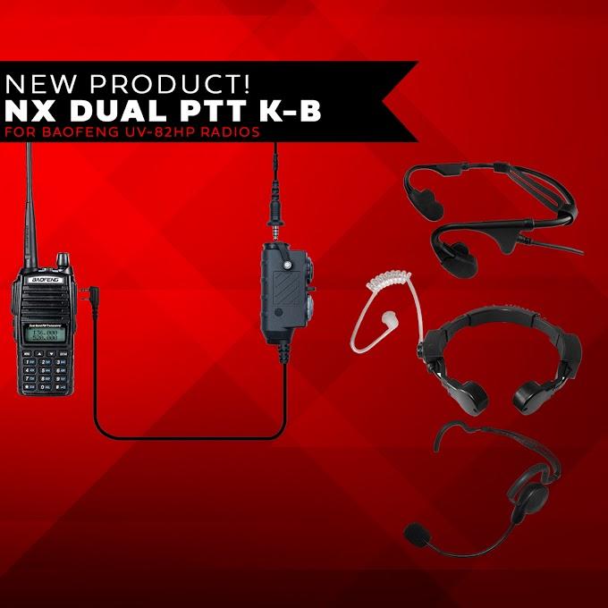New Product - NX Dual PTT K-B For Baofeng UV-82HP Radios