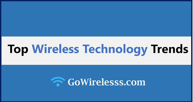 top latest wireless technology trends in 2021