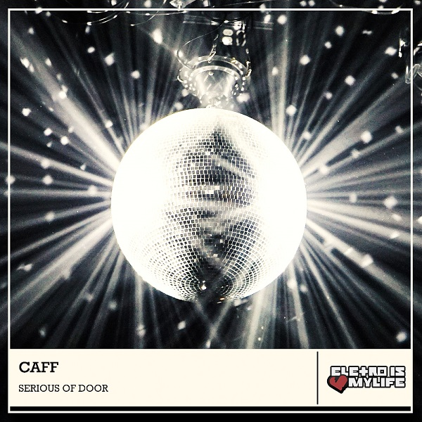 Caff - Serious Of Door (Original Mix)