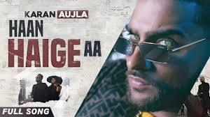 Haan Haige aa Lyrics - KARAN AUJLA ft. Gurlez Akhtar