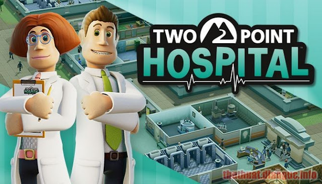 Download Game Two Point Hospital Full Crack