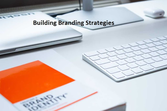 Some Guidelines To Know Before Building Branding Strategies