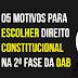 Direito Constitucional: 05 motivos para escolhê-lo na 2ª fase da OAB