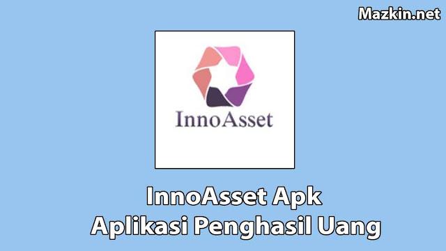 InnoAsset Apk Penghasil Uang Terbaru 2021