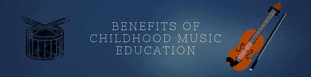 Benefits of Childhood Music Education
