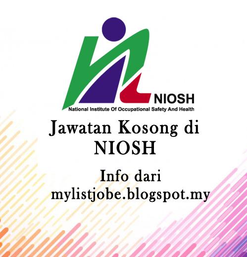 Jawatan Kosong Terkini Di Niosh Bandar Baru Bangi 01 September 2016 Appjawatan Malaysia