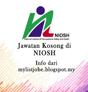 Jawatan Kosong Terkini di NIOSH Bandar Baru Bangi