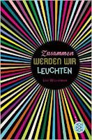 https://www.goodreads.com/book/show/25768751-zusammen-werden-wir-leuchten?ac=1&from_search=true