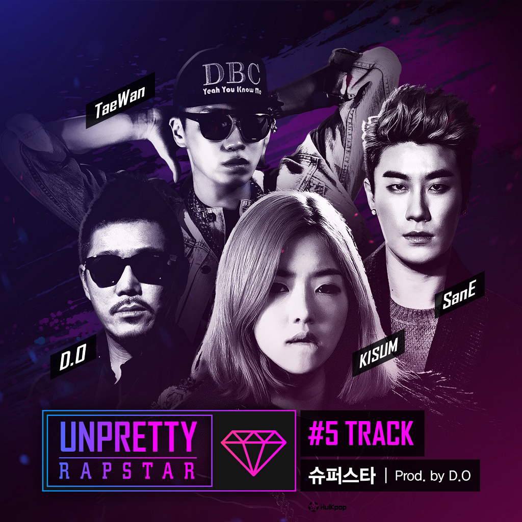[Single] Kisum, San E, Tae Wan – Unpretty Rapstar Track 5