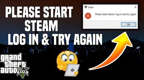 Fix Please Start Steam & Log in Try again Error 10000% Fixed - 2020