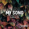 New Release: MY SONG - Ashley BA Music