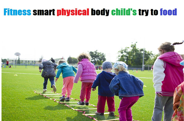 Fitness smart physical body child's try to food