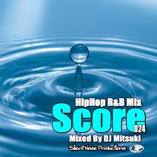 HipHop R&B Mix Score 024 Mixed By DJ Mitsuki