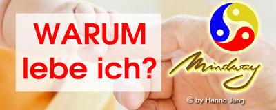 https://hj-mindway.blogspot.com/2014/01/warum-lebe-ich-meine-sicht-der-dinge.html