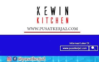 Lowongan Kerja Medan SMA SMK D3 S1 Kewin Kitchen Oktober 2020