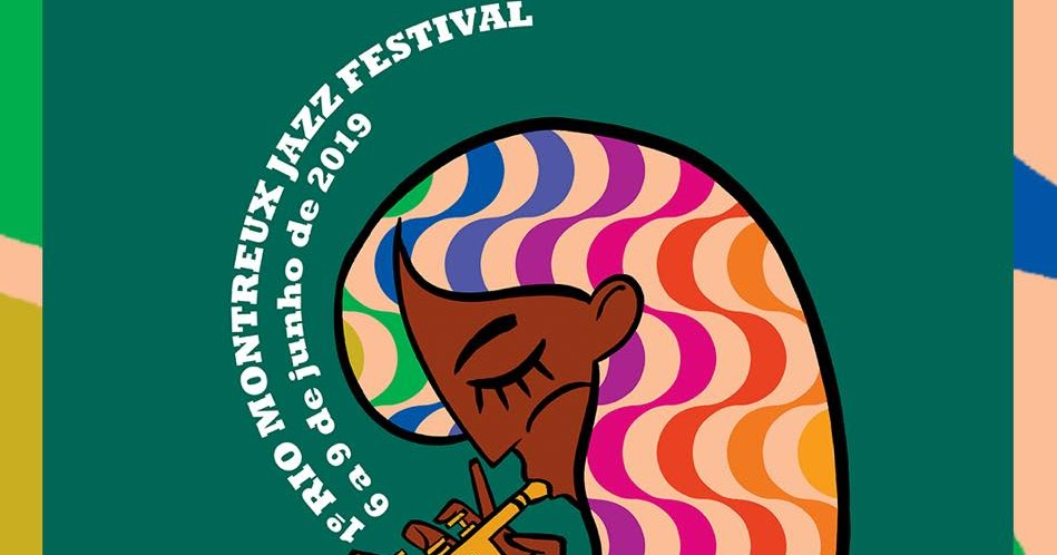 Programação dos Shows Grátis do Rio Montreux Jazz Festival (06 até 09/06/19)