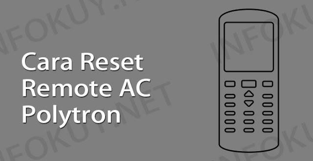 cara reset remote ac polytron