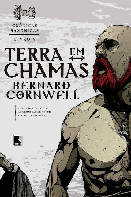 Terra em chamas Crônicas saxônicas Bernard Cornwell