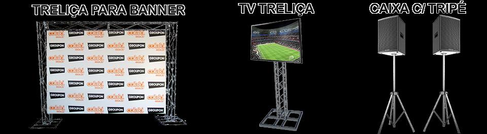 Aluguel de Treliça e Suporte para Banner e TV