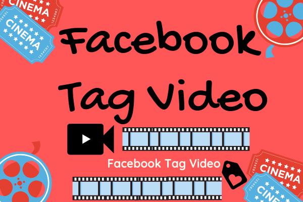 Facebook Tag Video