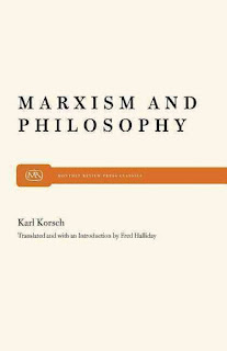 Karl Korsch - Marxism and Philosophy