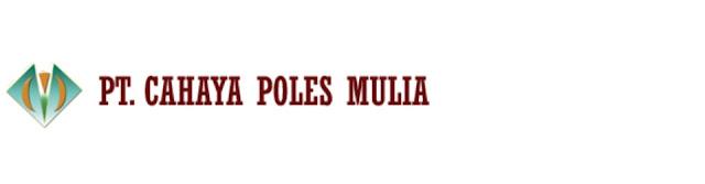Lowongan Magang Surabaya PT. Cahaya Poles Mulia 2016