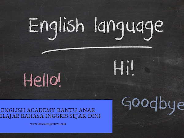 English Academy Bantu Anak Belajar Bahasa Inggris Sejak Dini