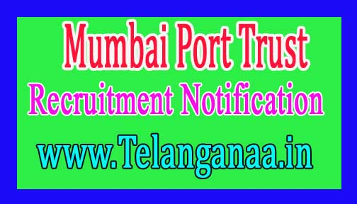 Mumbai Port Trust Recruitment Notification 2017