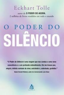 O poder do silêncio, Eckhart Tolle, Editora Sextante