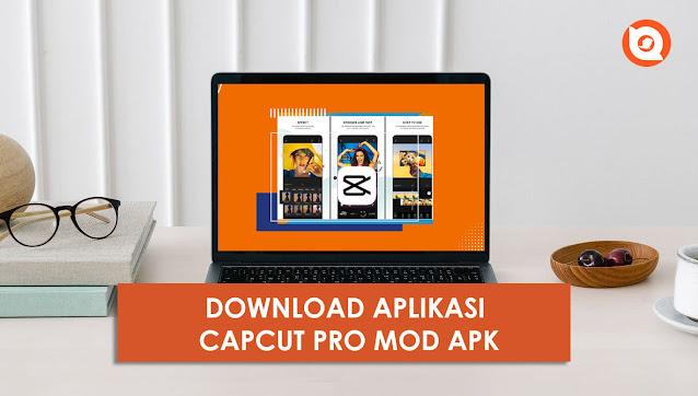 download capcut pro apk mod