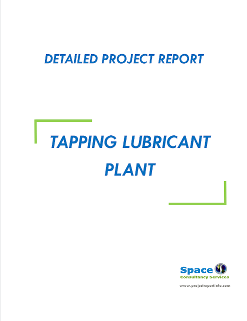 Project Report on Tapping Lubricant Plant
