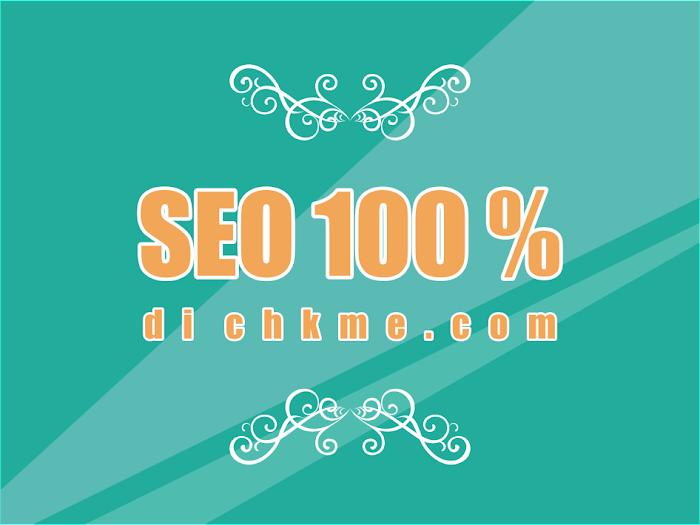 Blog SEO 100 % Di CHKME