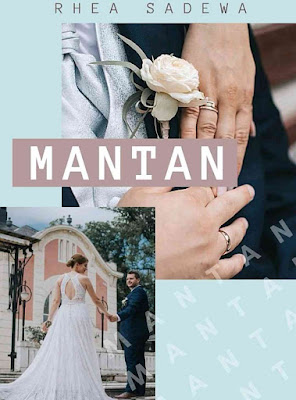 Novel Mantan Karya Rhea Sadewa Full Episode