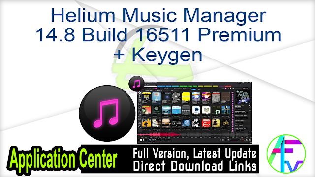 Helium Music Manager 14.8 Build 16511 Premium + Keygen