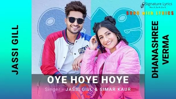 Oye Hoye Hoye Lyrics - Jassie Gill, Simar Kaur - Ft. Dhanashree Verma
