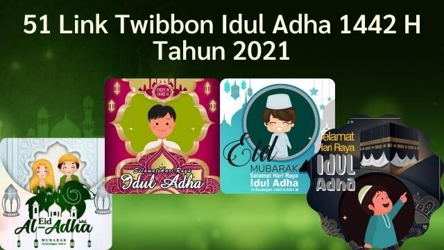51 Link Twibbon Idul Adha 114 H Tahun 2021