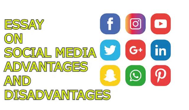 Essay on social media advantages and disadvantages