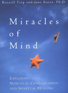 Russell Targ, Jane Katra Miracles of Mind